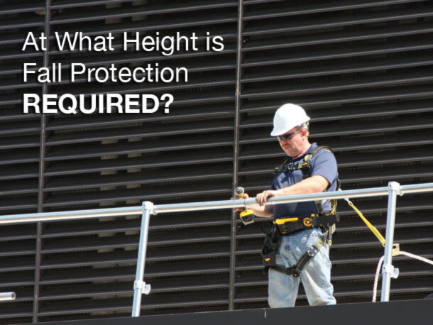 At What Height is Fall Protection Required