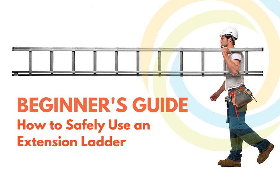 beginners guide for extension ladders
